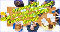 You Need to Form a Feasibility Group Immediately!
